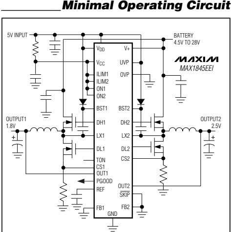 Minimal Operating Circuit 5V INPUT BATTERY 4.5V TO 28V V V+ DD V CC UVP