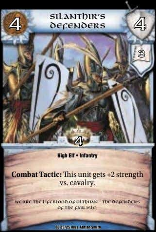 Silanthir's 4 4 Defenders 3 4 High Elf • Infantry Combat Tactic: is unit gets