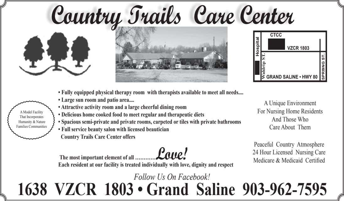 Country Trails Care Center CTCC VZCR 1803 GRAND SALINE • HWY 80 • Fully equipped