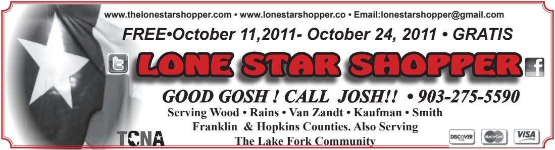www.thelonestarshopper.com • www.lonestarshopper.co • Email:lonestarshopper@gmail.com FREE•October 11,2011- October