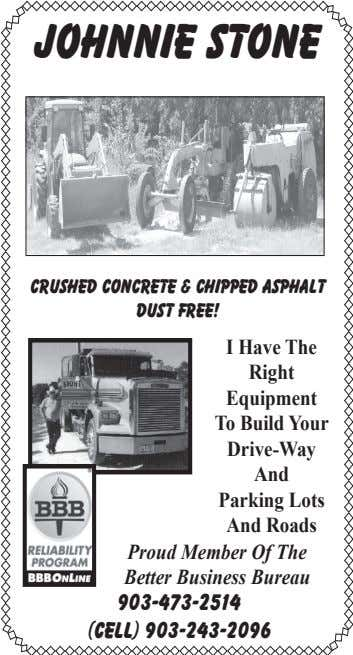 Johnnie Stone crushed concrete & Chipped Asphalt Dust Free! I Have The Right Equipment To