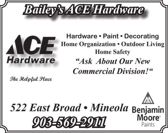 Bailey's ACE Hardware Hardware • Paint • Decorating Home Organization • Outdoor Living Home Safety