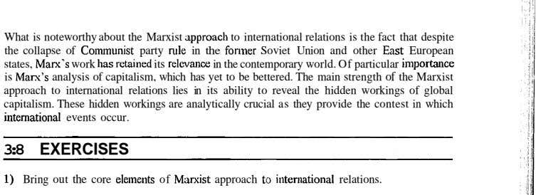 What is noteworthy about the Marxist approach to international relations is the fact that despite the