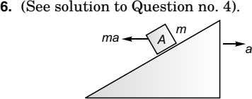 6. (See solution to Question no. 4). m ma A a