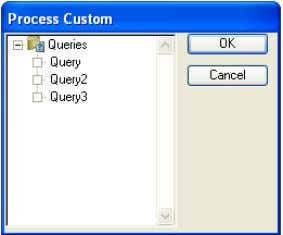 to process. Simply put an X in the box next to the query. Process Order of