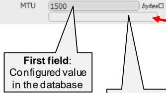 First field: Configured value in the database