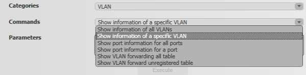 the category 'VLAN' has been chosen, see figure below.  Parameters : Depending on the chosen