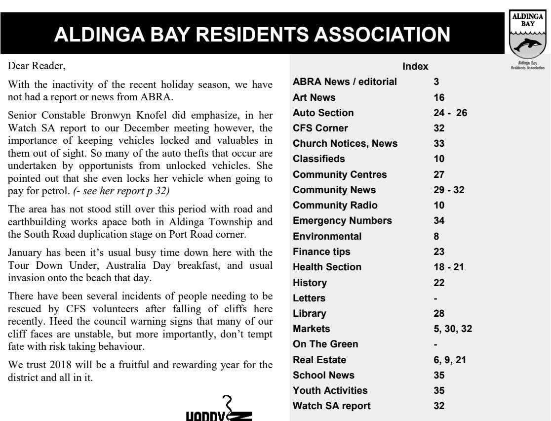 ALDINGA BAY RESIDENTS ASSOCIATION Dear Reader, Index With the inactivity of the recent holiday season,