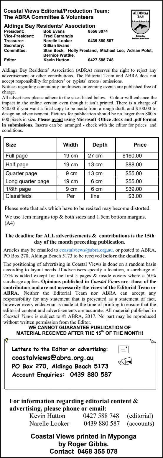 Coastal Views Editorial/Production Team: The ABRA Committee & Volunteers Aldinga Bay Residents' Association