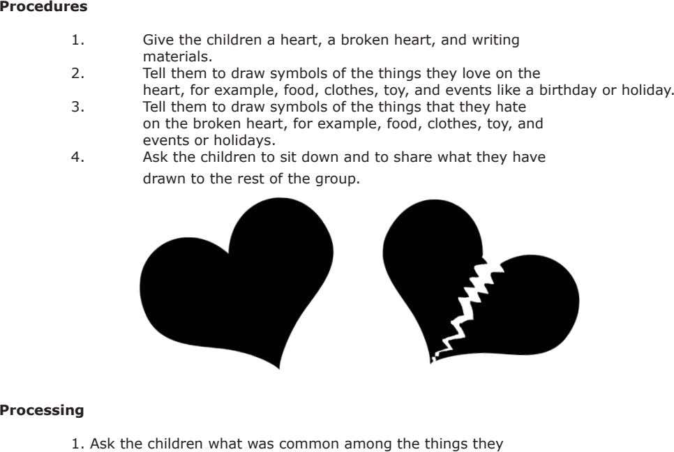 Procedures 1. Give the children a heart, a broken heart, and writing materials. 2. Tell