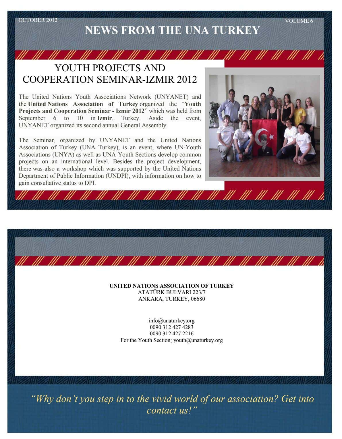 OCTOBER 2012 VOLUME 6 NEWS FROM THE UNA TURKEY YOUTH PROJECTS AND COOPERATION SEMINAR-IZMIR 2012