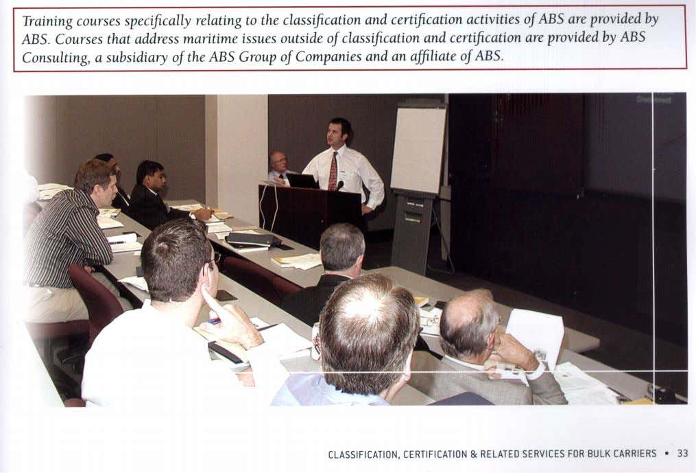 its specialty training facilities in Houston, Piraeus, Busan, Singapore, Shanghai and by arrangement, other locations.