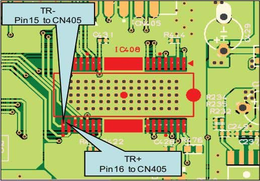 TR- Pin15 to CN405 TR+ Pin16 to CN405