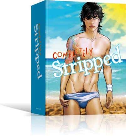 gay zeitgeist, convincing with every page. Completely. Various Artists COMPLETELY STRIPPED