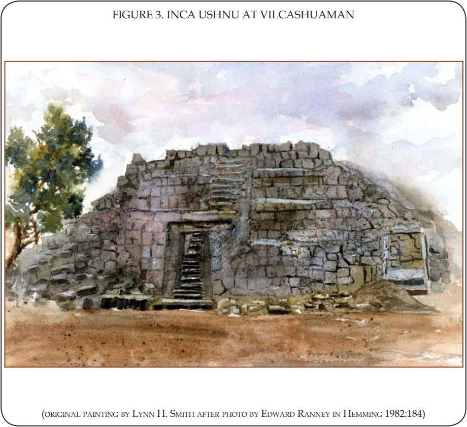 FIGURE 3. INCA USHNU AT VILCASHUAMAN (ORIGINAL PAINTING BY LYNN H. SMITH AFTER PHOTO BY