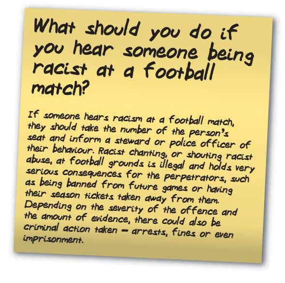 What should you do if you hear someone being racist match? at a football match,