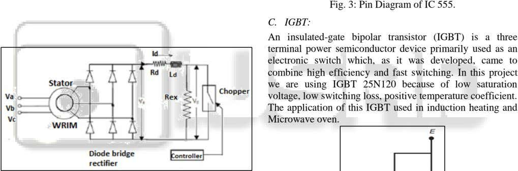 Fig. 3: Pin Diagram of IC 555. C. IGBT: An insulated-gate bipolar transistor (IGBT) is