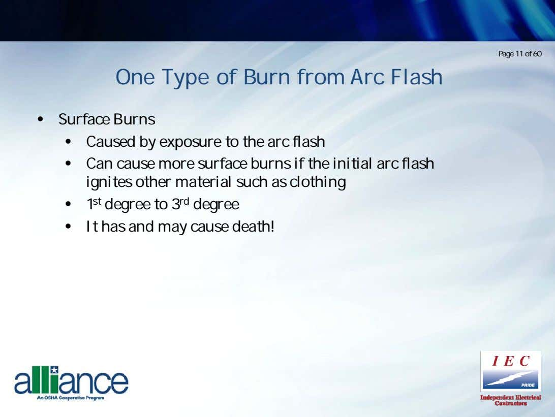 Page 11 of 60 One Type of Burn from Arc Flash • Surface Burns •