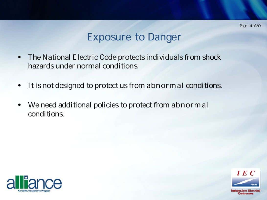 Page 14 of 60 Exposure to Danger • The Nattional Electrt ic Code protectst hazards
