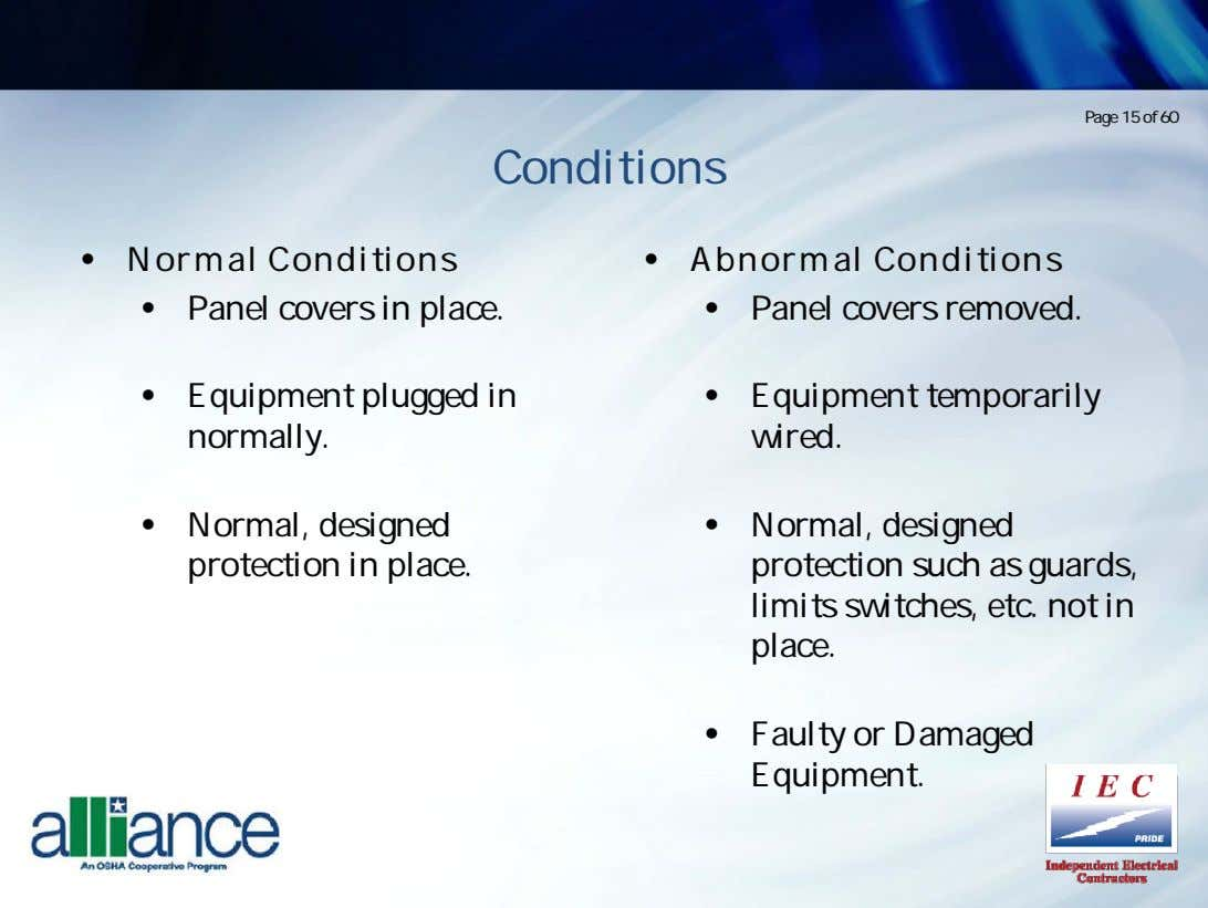 Page 15 of 60 Conditions • Normal Conditit ons • Ab norma l C on