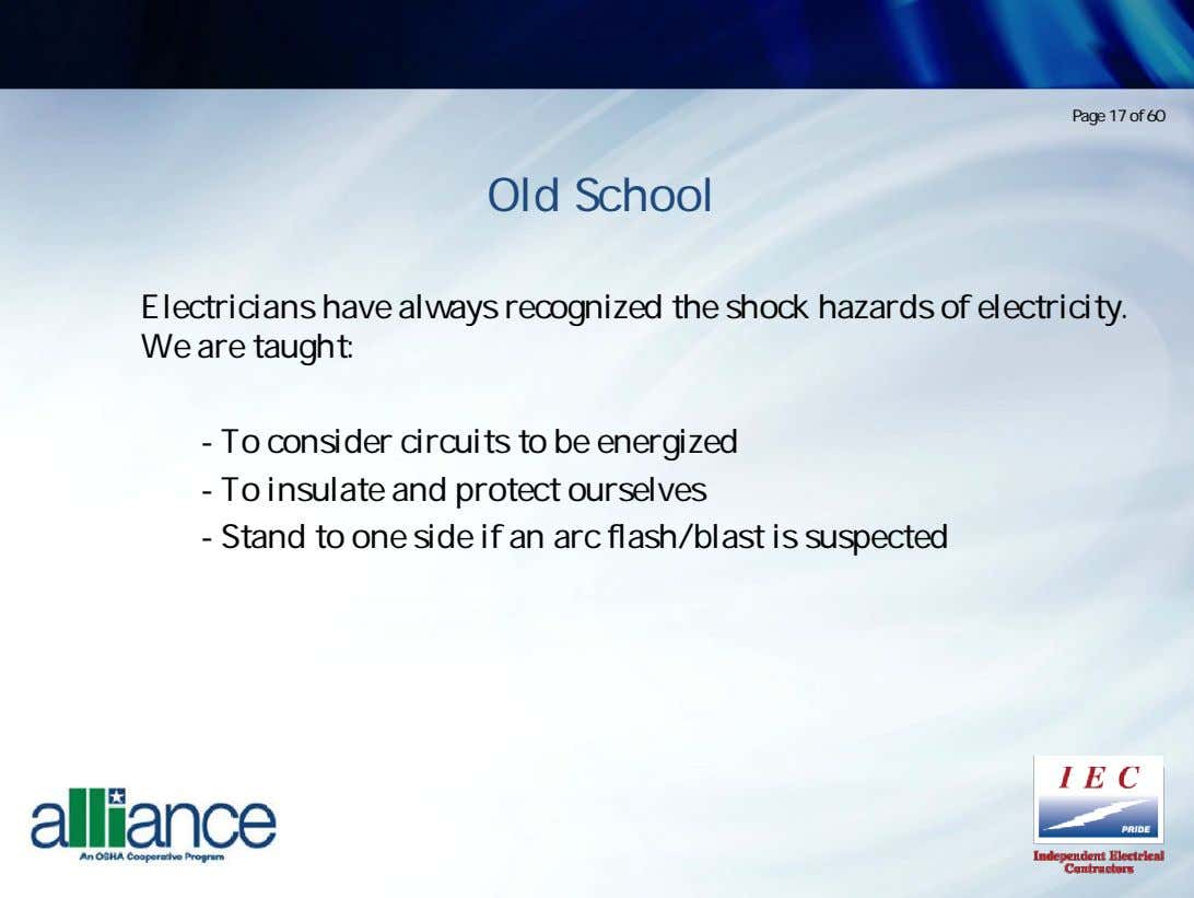 Page 17 of 60 Old School Electricians have always recognized the shock hazards of electricity.