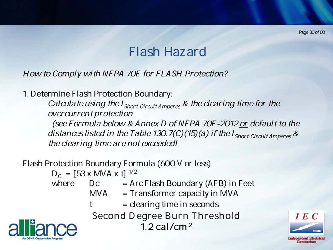 Page 30 of 60 Flash Hazard How to Comply with NFPA 70E for FLASH Protection?