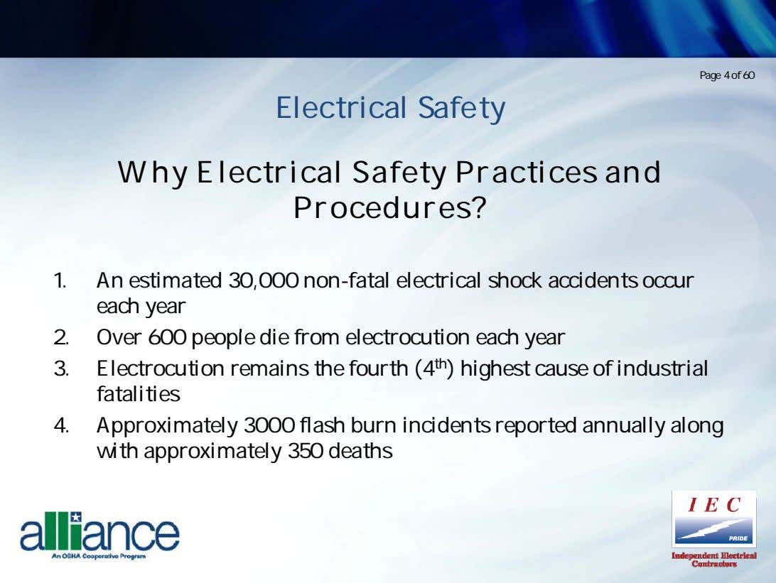 Page 4 of 60 Electrical Safety Why Electrical Safety Practices and Procedures? 1. An estimated