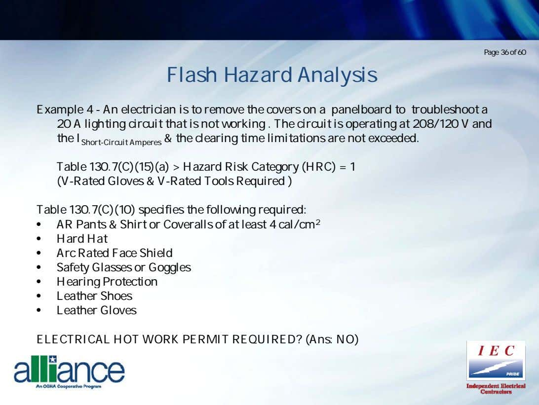 Page 36 of 60 Flash Hazard Analysis Example 4 - An electrician is to remove