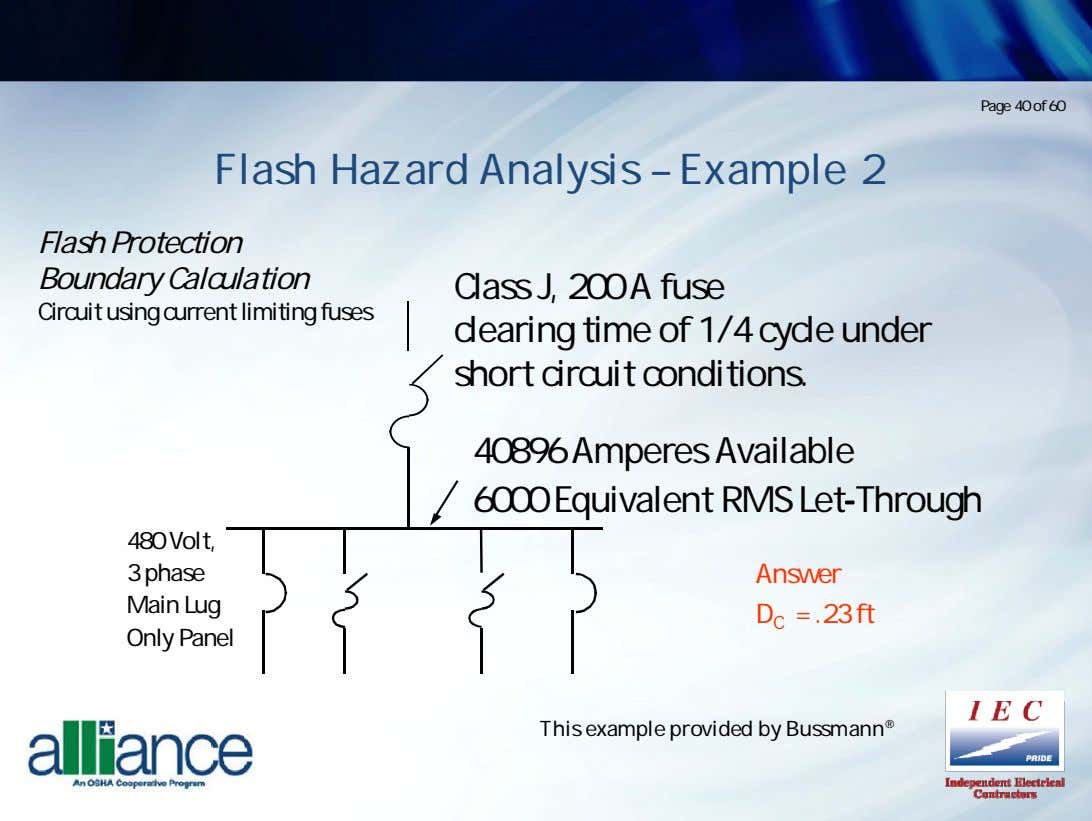 Page 40 of 60 Flash Hazard Analysis – Example 2 Flash Protection Boundary Calculation Circuit