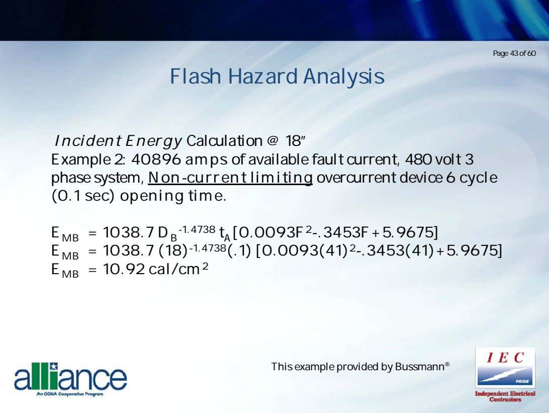 "Page 43 of 60 Flash Hazard Analysis Incident Energy Calculation @ 18"" Example 2: 40896"