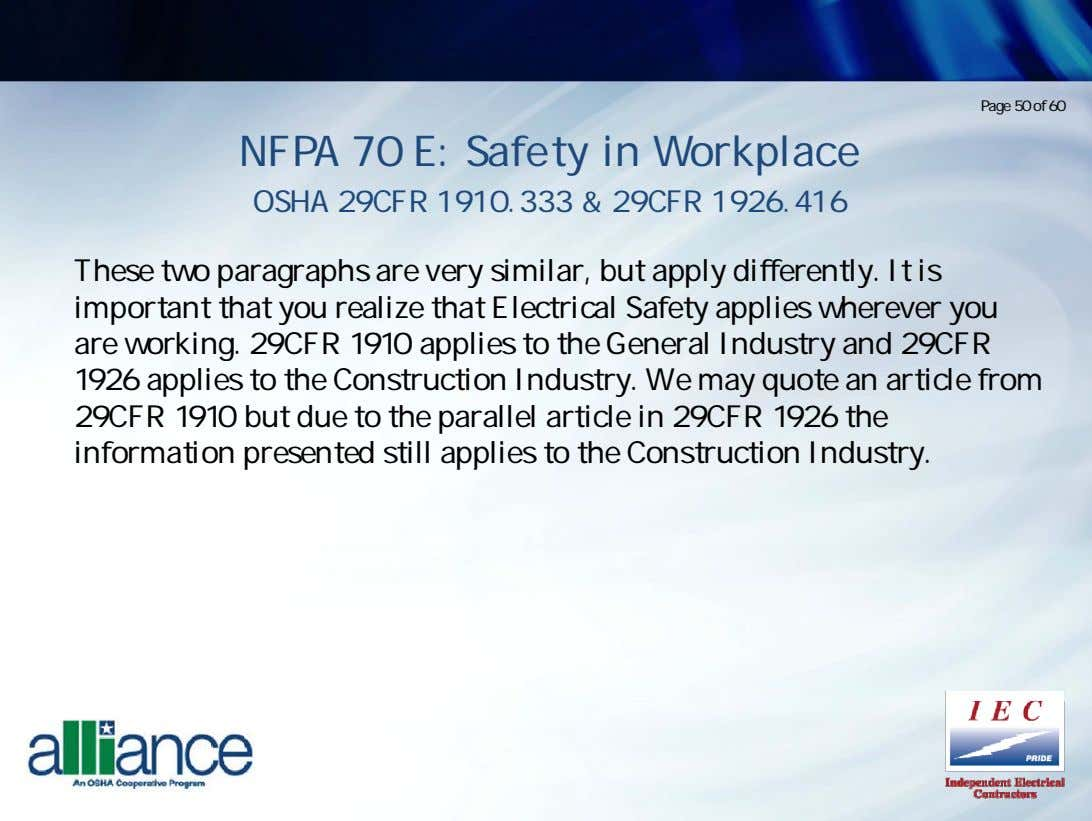 Page 50 of 60 NFPA 70 E: Safety in Workplace OSHA 29CFR 1910.333 & 29CFR