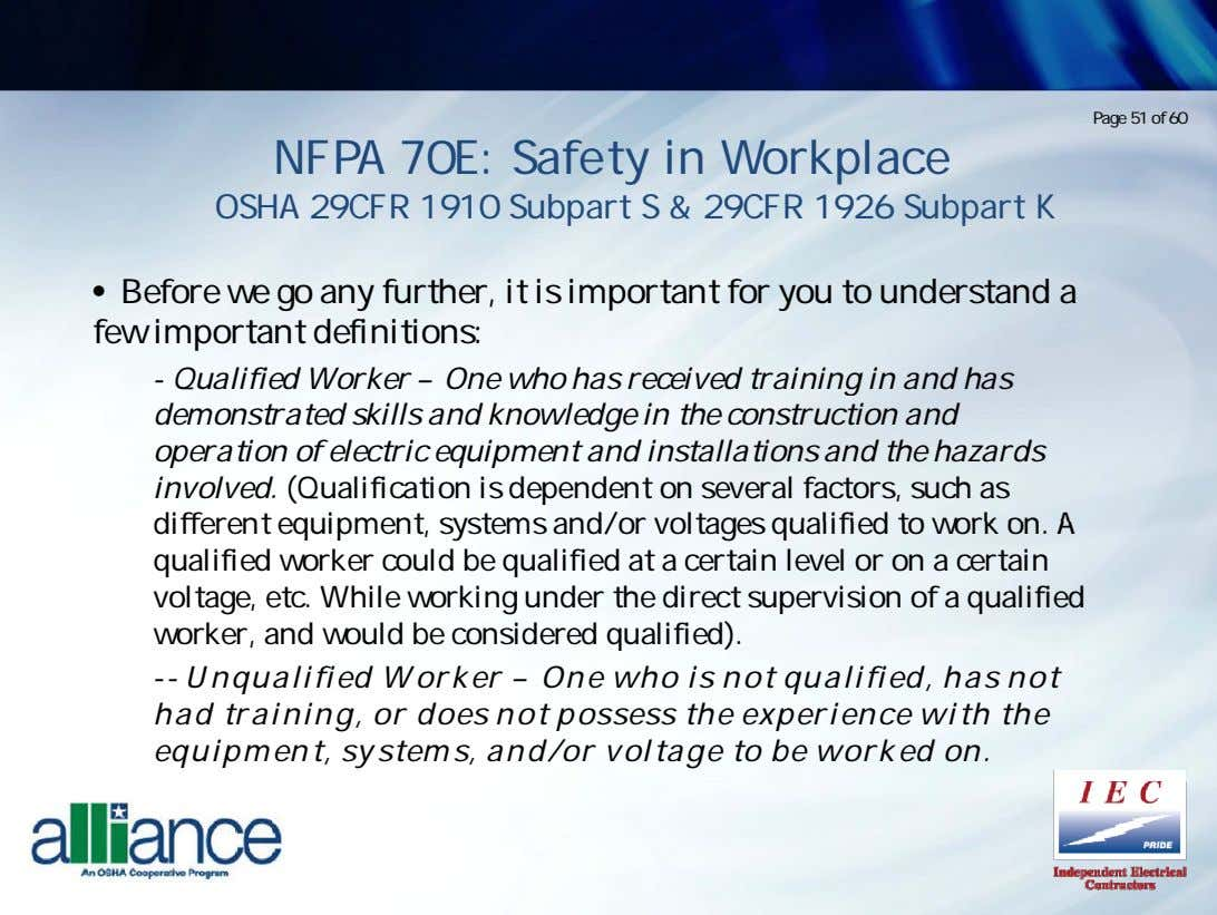 Page 51 of 60 NFPA 70E: Safety in Workplace OSHA 29CFR 1910 Subpart S &
