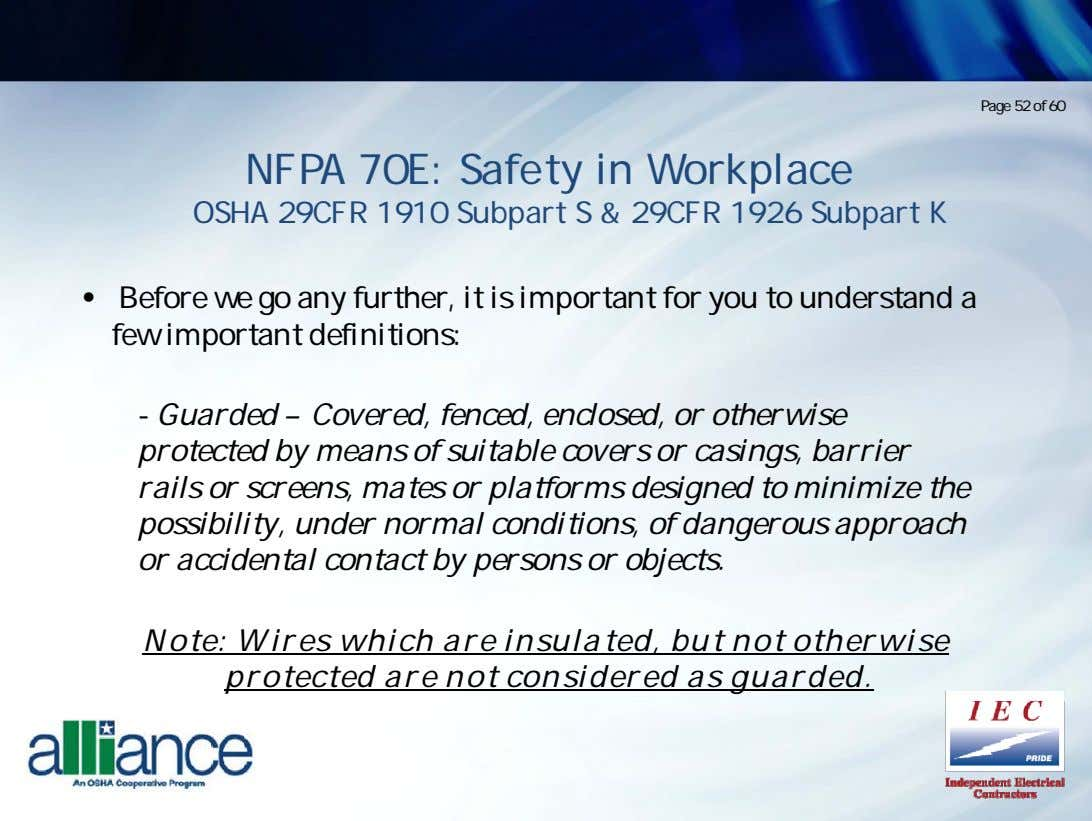 Page 52 of 60 NFPA 70E: Safety in Workplace OSHA 29CFR 1910 Subpart S &