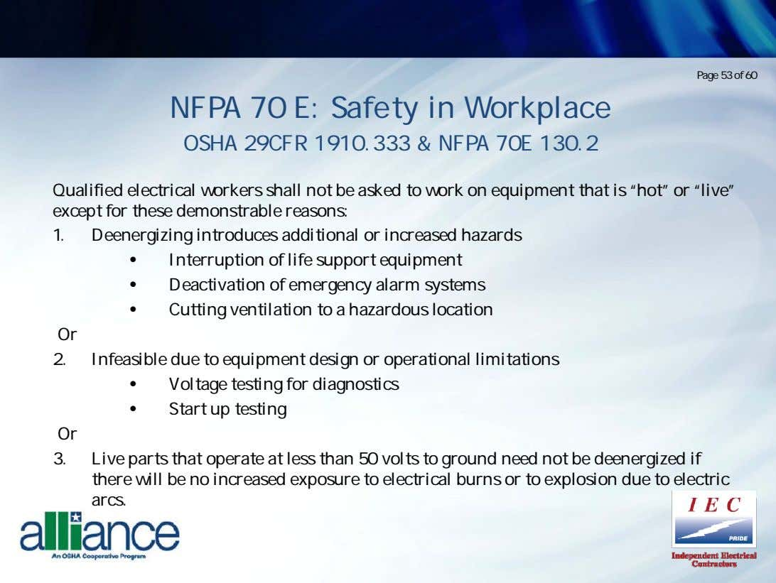 Page 53 of 60 NFPA 70 E: Safety in Workplace OSHA 29CFR 1910.333 & NFPA