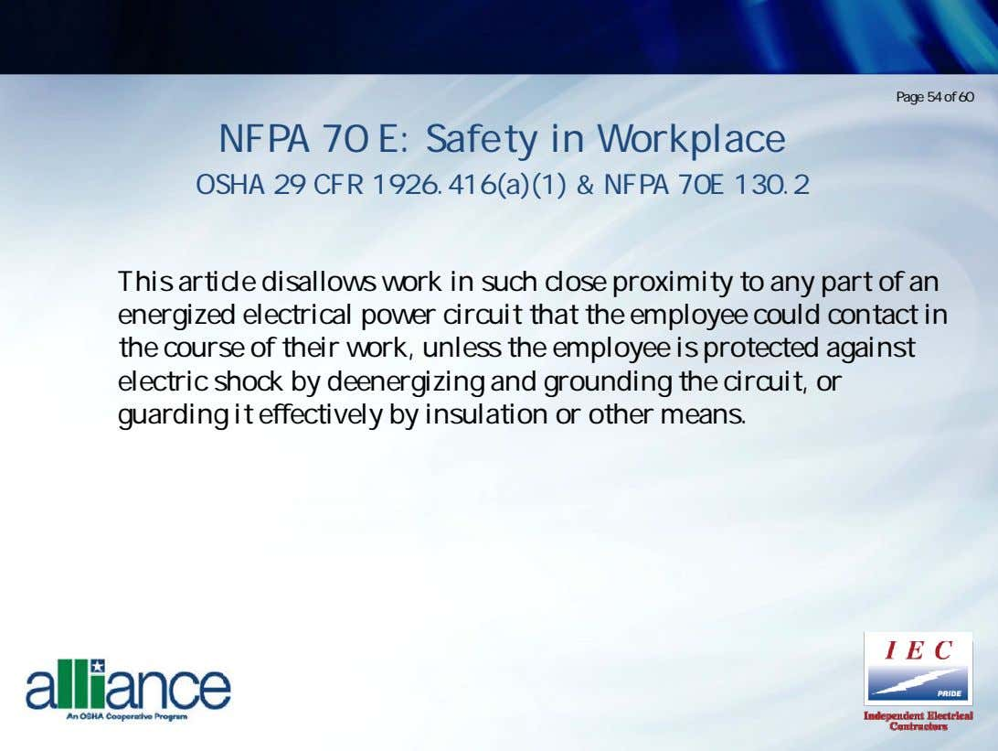 Page 54 of 60 NFPA 70 E: Safety in Workplace OSHA 29 CFR 1926.416(a)(1) &