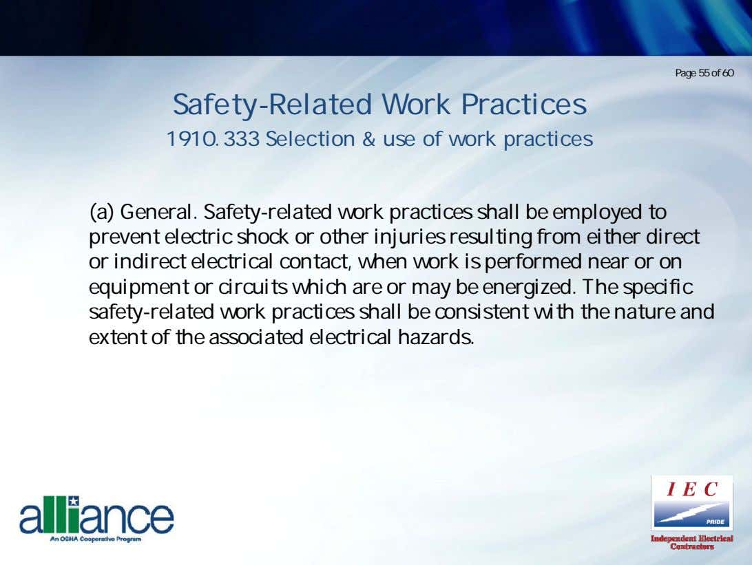 Page 55 of 60 Safety-Related Work Practices 1910.333 Selection & use of work practices (a)