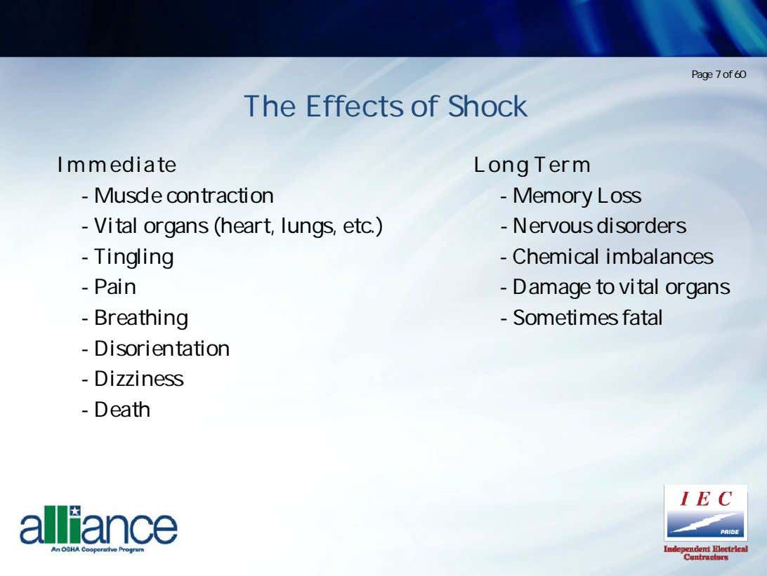 Page 7 of 60 The Effects of Shock Immediatet - Muscle contraction - Vital organs