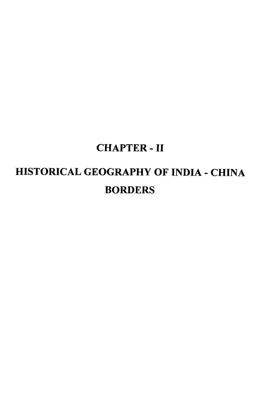 CHAPTER -11 HISTORICAL GEOGRAPHY OF INDIA - CHINA BORDERS