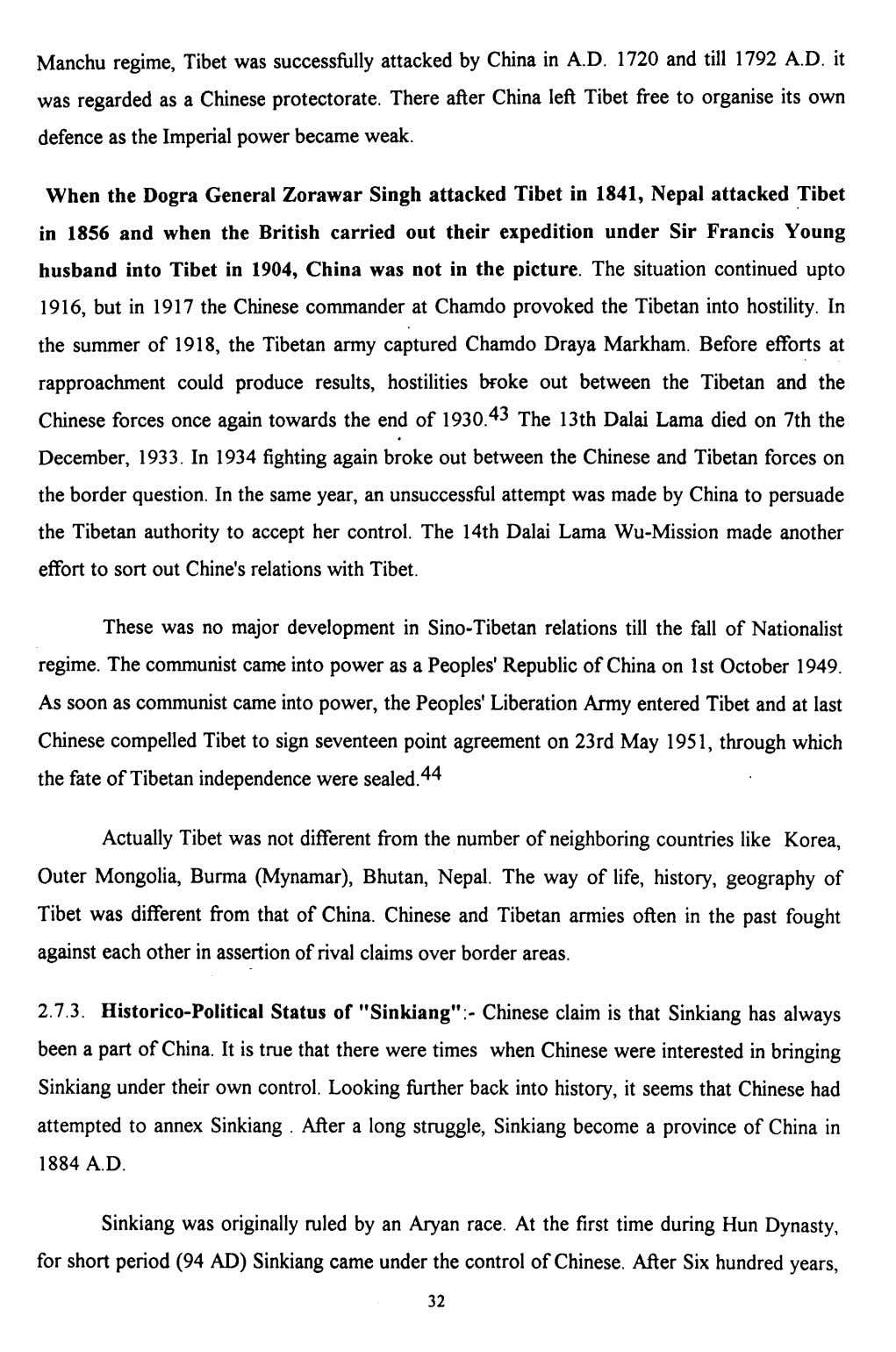 Manchu regime, Tibet was successfully attacked by China in A.D. 1720 and till 1792 A.D.