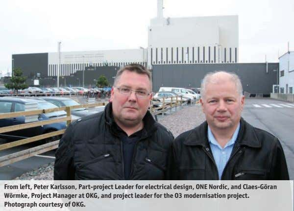 From left, Peter Karlsson, Part-project Leader for electrical design, ONE Nordic, and Claes-Göran Wörmke, Project