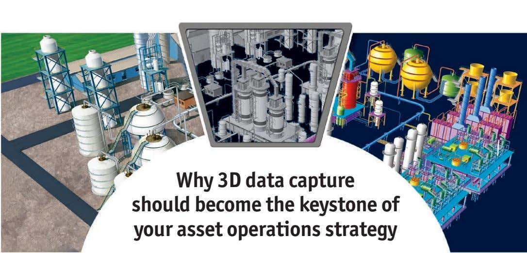 Why 3D data capture should become the keystone of your asset operations strategy