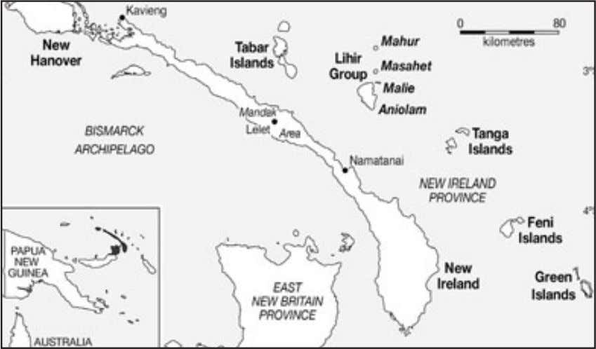 The Lihir Destiny Map 2-1: New Ireland Province and Papua New Guinea. When the prospect of