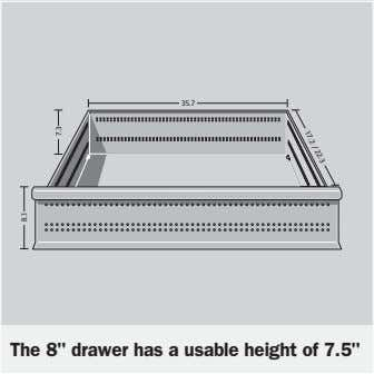 "35.7 17.2 / 22.3 The 8"" drawer has a usable height of 7.5"" 8.1 7.3"