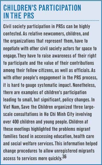 ChILDReN'S PARTICIPATION IN The PRS Civil society participation in PRSs can be highly contested. As