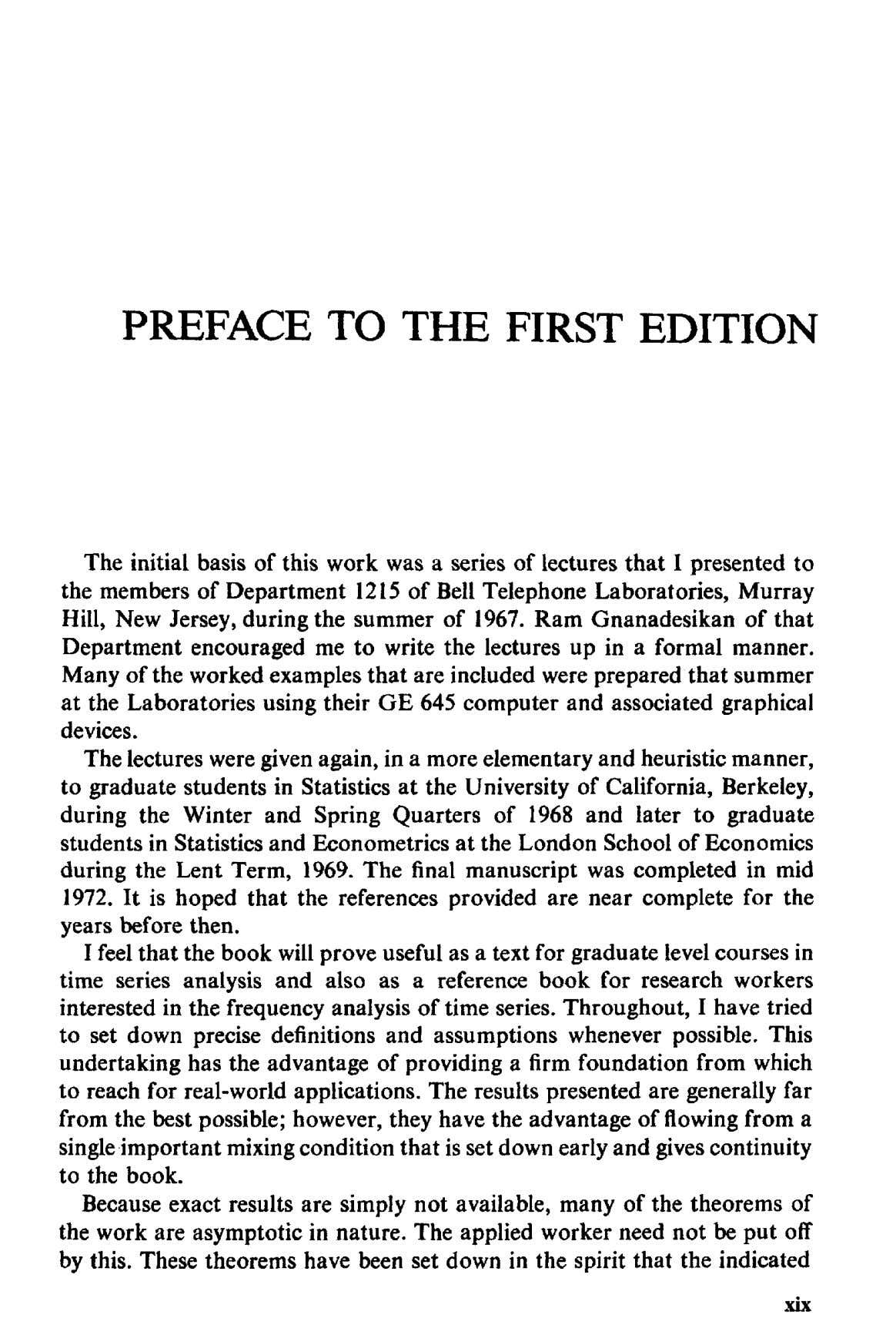 PREFACE TO THE FIRST EDITION The initial basis of this work was a series of