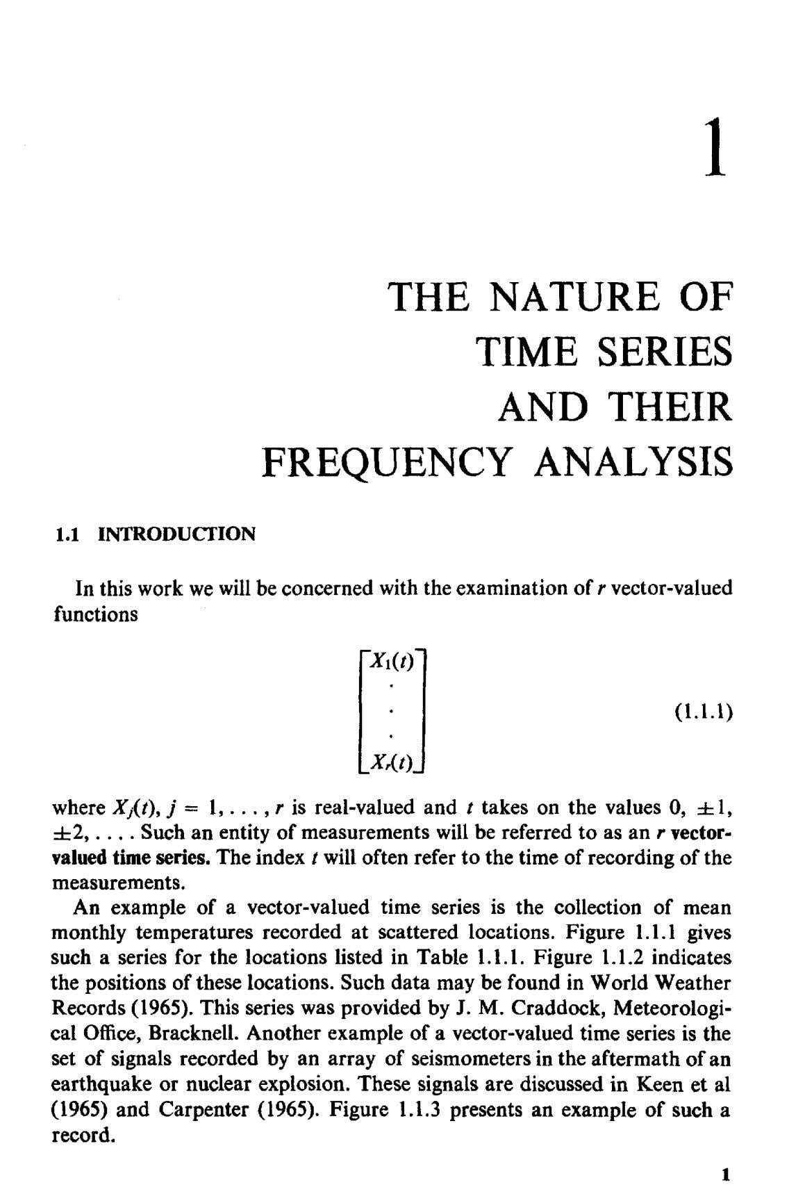 1 THE NATURE OF TIME SERIES AND THEIR FREQUENCY ANALYSIS 1.1 INTRODUCTION In this work