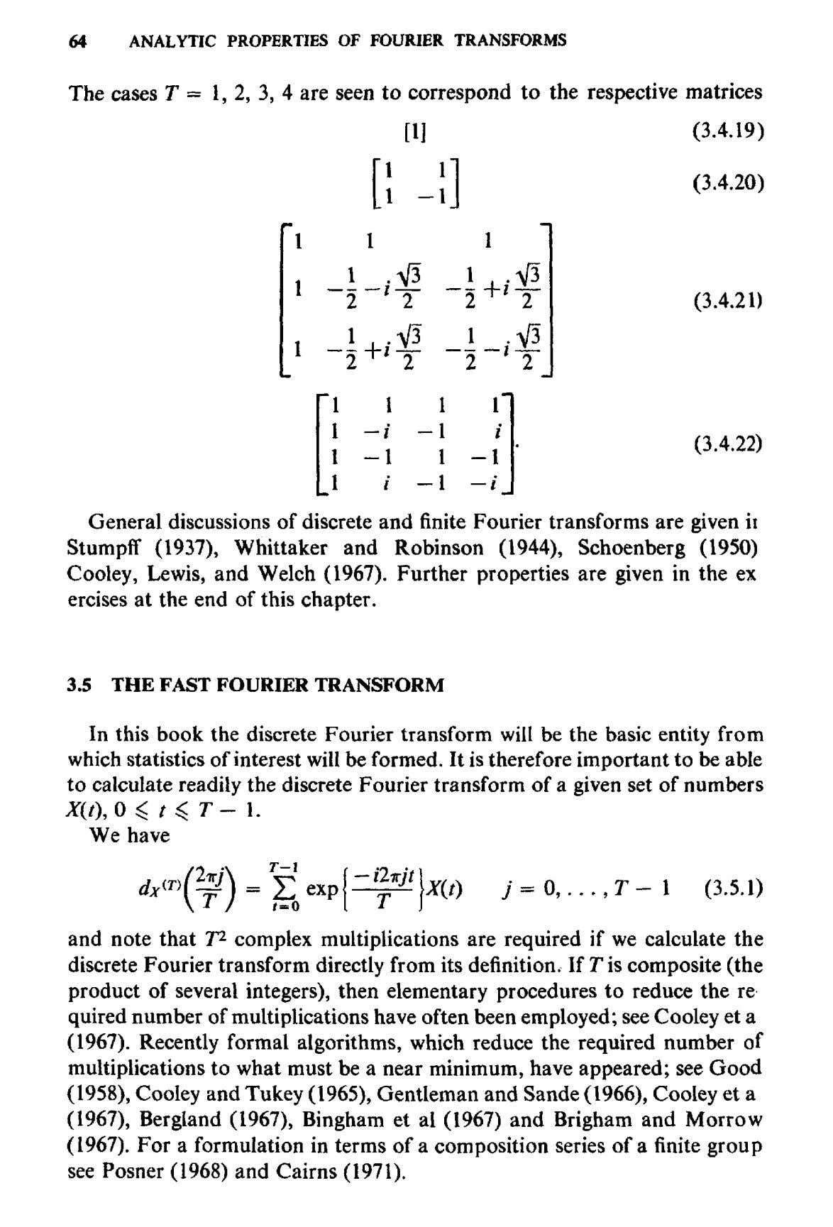 64 ANALYTIC PROPERTIES OF FOURIER TRANSFORMS The cases T — 1, 2, 3, 4 are
