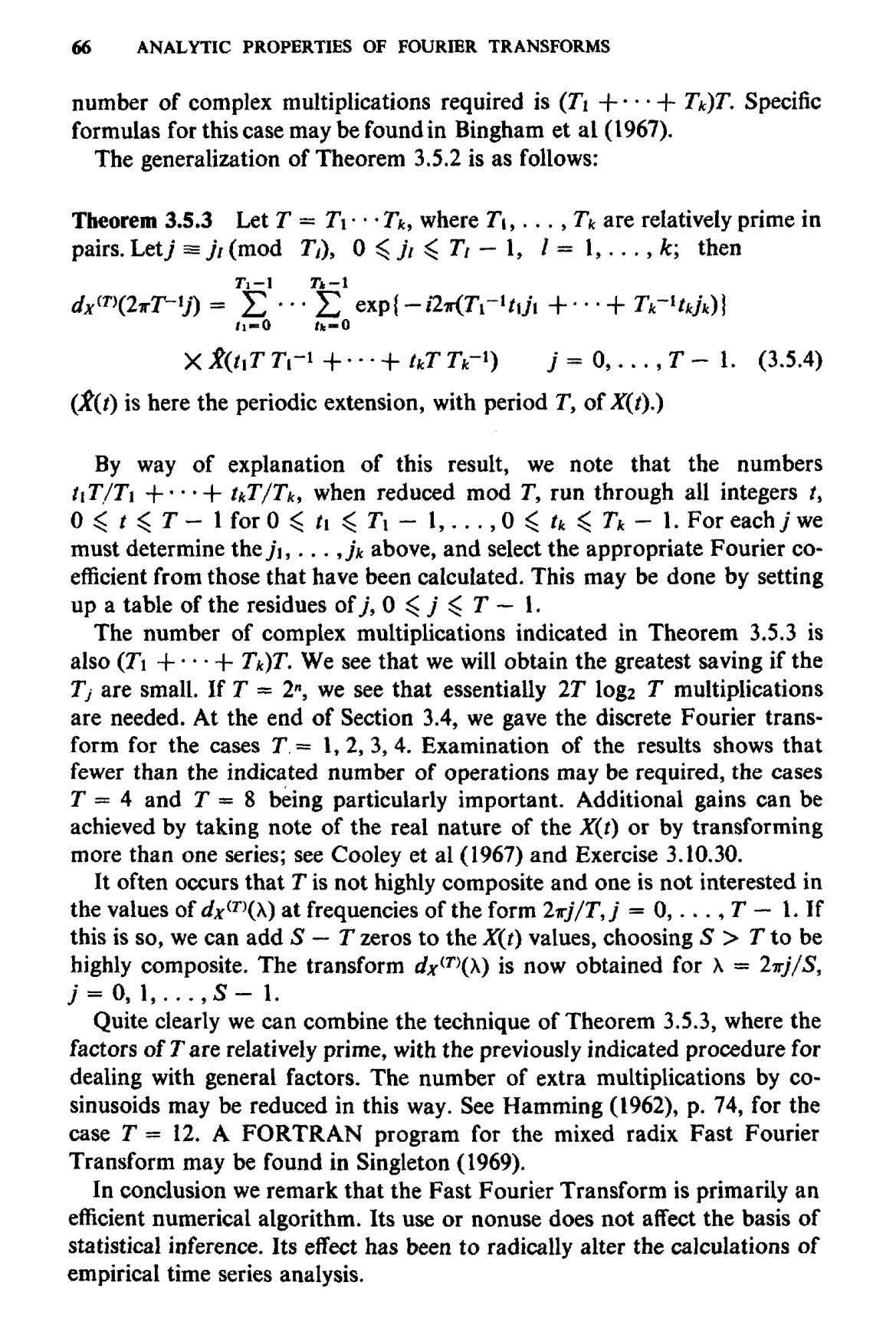 66 ANALYTIC PROPERTIES OF FOURIER TRANSFORMS number of complex multiplications required is (Ti -\\- Tk)T.