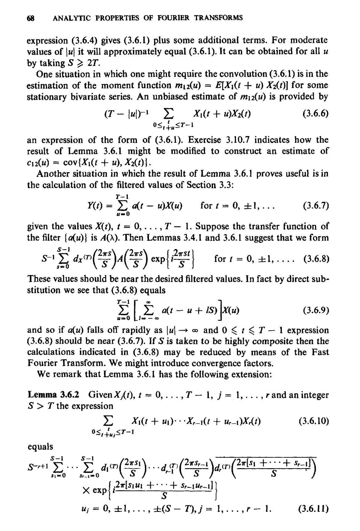 68 ANALYTIC PROPERTIES OF FOURIER TRANSFORMS expression (3.6.4) gives (3.6.1) plus some additional terms. For