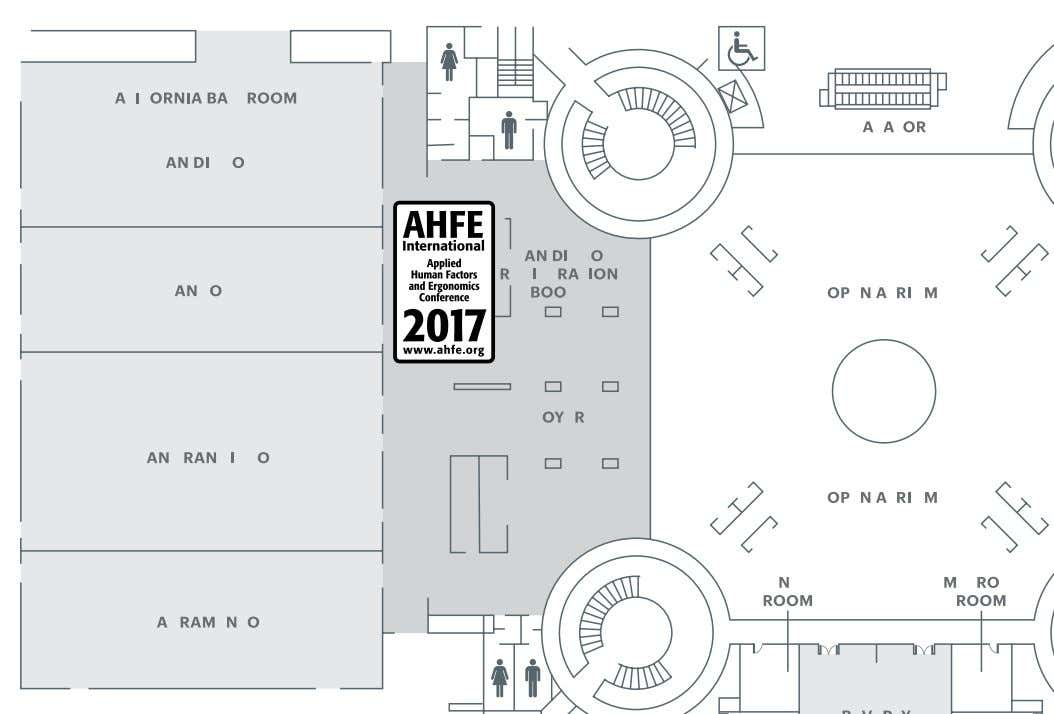 Conference AHFE 2017 Registration Desk Located at San Diego Booth (Second Level) Conference Reception/Banquet Tuesday, July